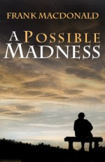 A Possible Madness (2012)